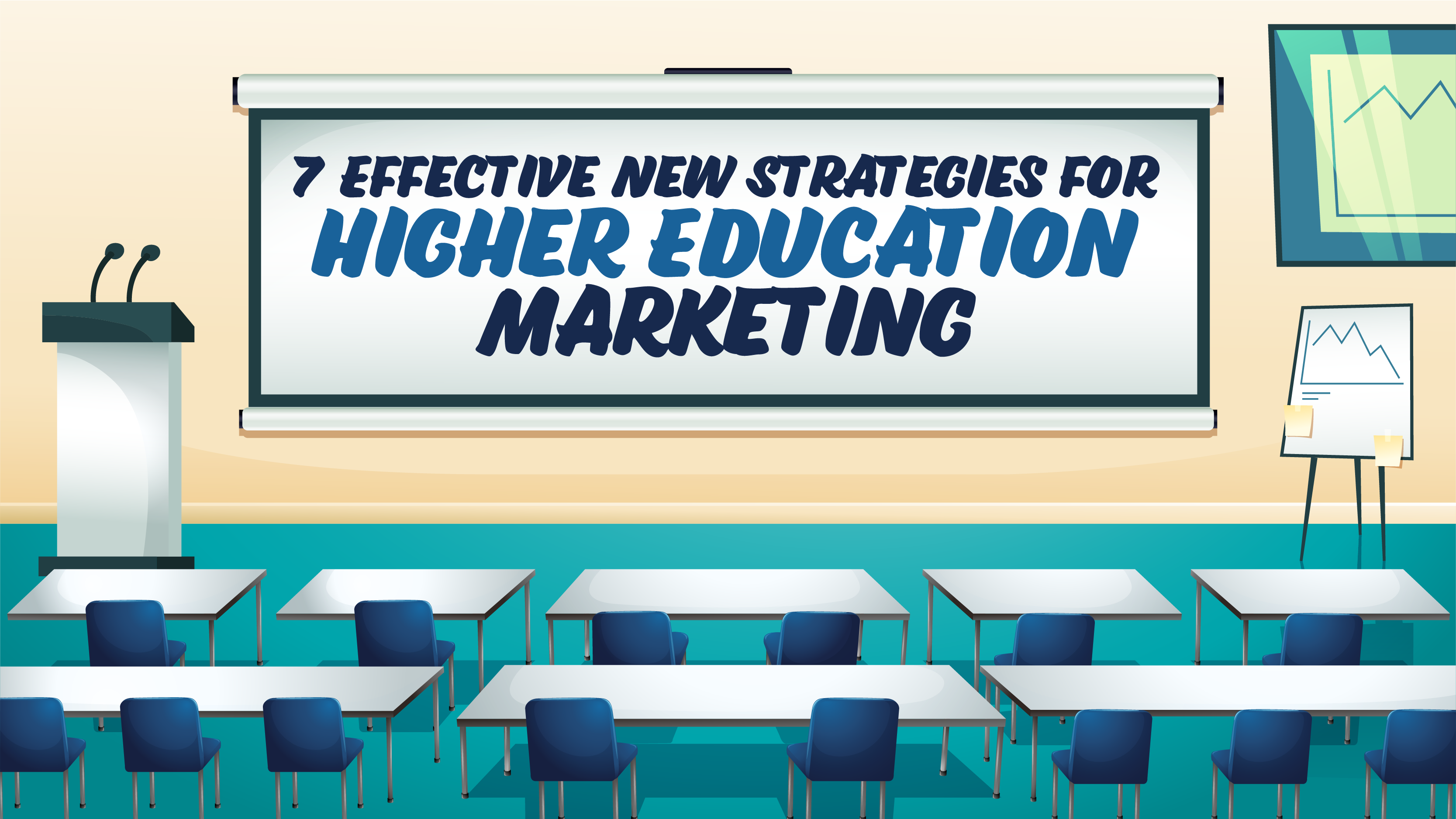 10 Effective New Strategies For Higher Education Marketing In 2019
